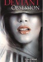 Sapkın Gözlem - Deviant Obsession Erotik Film izle