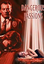Dangerous Passions 2003 erotik film izle