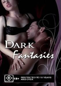 Karanlık fanteziler - Dark Fantasies Erotik Film izle