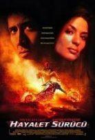 Hayalet Sürücü – Ghost Rider Film izle