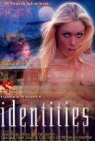 Identities Erotik Film izle