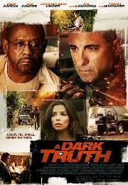 Karanlık Gerçek – A Dark Truth izle