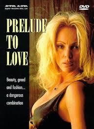 Prelude to Love Erotik Film İzle