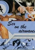 Sex On The Airwaves – havada seks Erotik