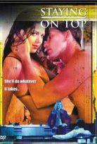 Staying on Top – Üstte Kalmak Erotik Film