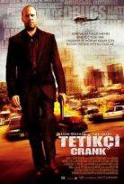 Tetikçi ~ Crank tr alt yazı Film İzle