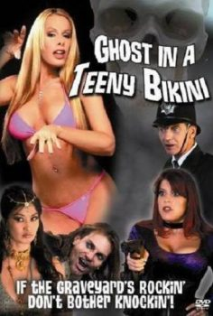 Watch Ghost in a Teeny Bikini +18 Film İzle