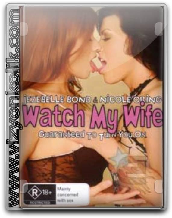 Karımı izle - Watch My Wife Erotik Film izle