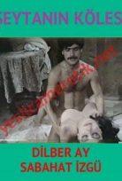 Şeytanın Kölesi – Dilber Ay yeşilçam filmi