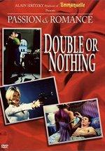 Double Or Nothing / Çift veya hiçbir şey erotik film