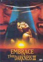 Embrace the Darkness 3 / erotık fılm ızle