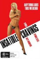 Insatiable Cravings Erotik Film izle