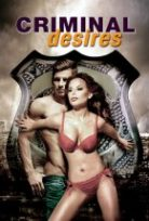 Criminal Desires Erotik Film izle