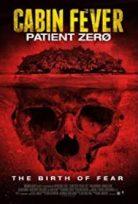 Kabin Ateşi: Hasta Sıfır – Cabin Fever: Patient Zero türkçe izle