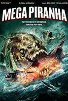 Dev Pirana – Mega Piranha türkçe izle