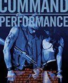 Ölüm Gösterisi - Command Performance hd izle