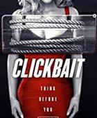 Clickbait tr alt yazılı izle