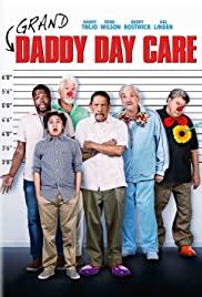 Büyükbabalar Yuvada / Grand-Daddy Day Care 1080p izle
