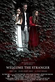 Hoş Geldin Yabancı / Welcome the Stranger izle