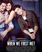 İlk Tanıştığımızda / When We First Met