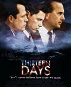 Yakın tehlike / Thirteen Days izle