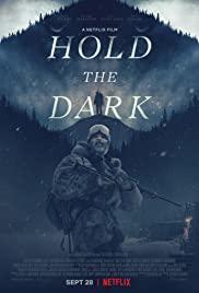 Karanlığı Tut / Hold the Dark – hd izle
