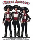 Üç kabadayı / Three Amigos izle