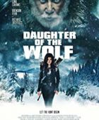 Kurt Kızı izle / Daughter of the Wolf + tr altyazılı