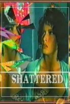 Shattered(1991) +18 erotik film izle