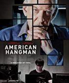 Amerikan Celladı - American Hangman 2018 izle