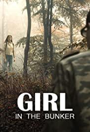 Sığınaktaki Kız – Girl in the Bunker 2018 izle