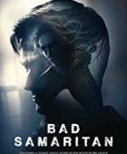 Kötülük Evi / Bad Samaritan 2018 izle