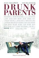 Sarhoş Ebeveynler / Drunk Parents türkçe dublaj HD İZLE