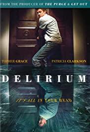 Sayıklama / Delirium 2018 izle