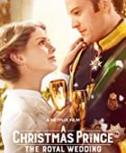 Noel Prensi: Kraliyet Düğünü / A Christmas Prince: The Royal Wedding izle