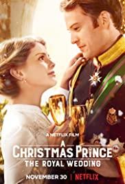 Noel Prensi: Kraliyet Düğünü / A Christmas Prince: The Royal Wedding izle