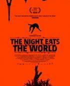 Gece Dünyayı Yuttuğunda - The Night Eats the World 2018 izle