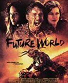 Geleceğin Dünyası - Future World 2018 izle