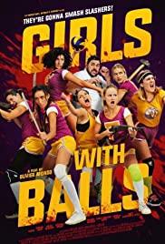 Topları olan kızlar / Girls with Balls 2018 izle
