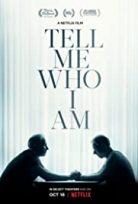 Bana Kim olduğumu Söyle / Tell Me Who I Am türkçe dublaj HD İZLE