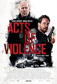 Şiddet Eylemleri / Acts of Violence izle