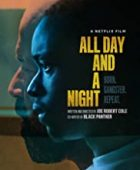 All Day and a Night (2020) - türkçe dublaj izle