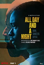 All Day and a Night (2020) – türkçe dublaj izle