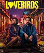 The Lovebirds (2020) - türkçe dublaj izle