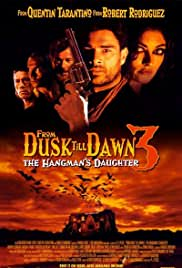 From Dusk Till Dawn 3: The Hangman's Daughter türkçe dublaj izle