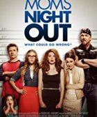 Anneler Gecesi / Moms' Night Out türkçe dublaj izle