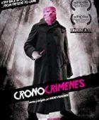 Suç Zamanı / Los cronocrímenes türkçe dublaj izle