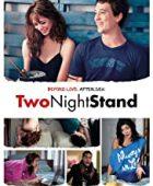 İki Gecelik aşk / Two Night Stand türkçe dublaj izle