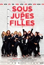 Fransız kadınları / Sous les jupes des filles türkçe dublaj izle
