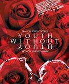 Geç gelen gençlik / Youth Without Youth türkçe dublaj izle